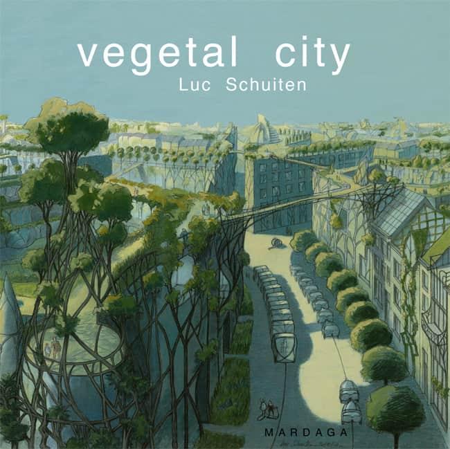 vegetalcity luc schuiten vegetatiestad